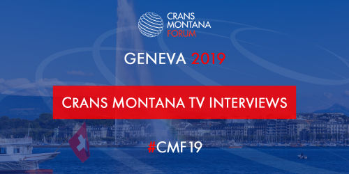CMF,Crans Montana Forum, Interviews